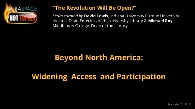 "September 26, 2018 ""The Revolution Will Be Open?"" Series curated by David Lewis, Indiana University Purdue University Indi..."