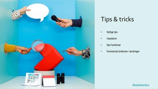 TOPdesk on Tour#topdeskontour #topdeskontour Tips & tricks • Nyttige tips • Inspiration • Nye funktioner • Kommende funkti...