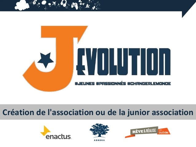 Création de lassociation ou de la junior association