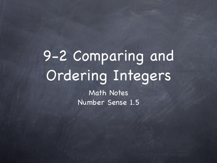 9-2 Comparing and Ordering Integers       Math Notes     Number Sense 1.5
