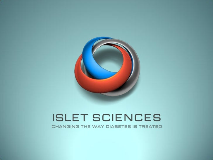 Islet Sciences Introduction - A Novel Cell TherapyProduct CompanyIslet Sciences is focused on providing the leading edge i...