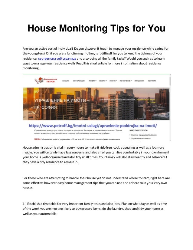 House Monitoring Tips for You Are you an active sort of individual? Do you discover it tough to manage your residence whil...