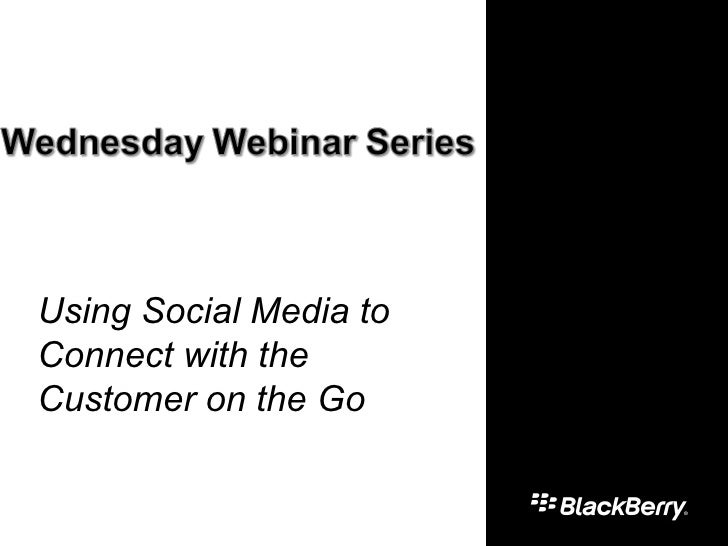 Using Social Media to Connect with the Customer on the Go