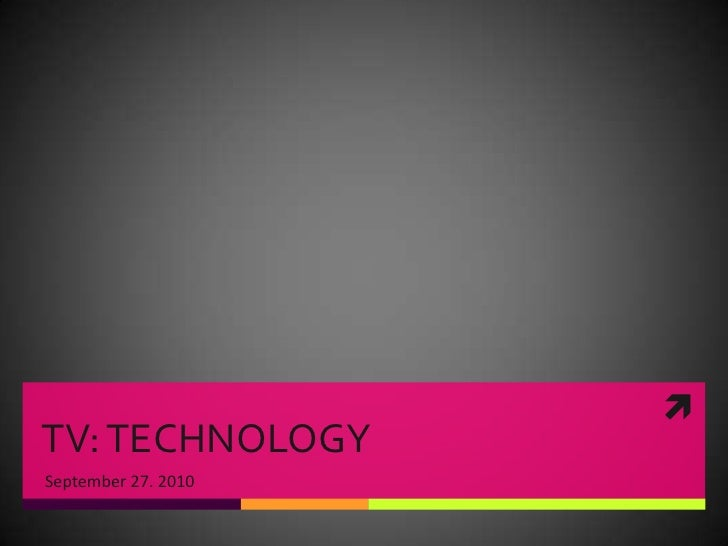 TV: TECHNOLOGY<br />September 27. 2010<br />
