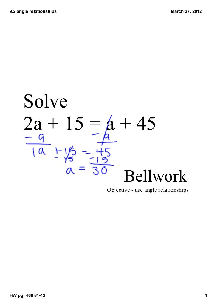 9.2anglerelationships                              March27,2012      Solve      2a+15=a+45                      ...