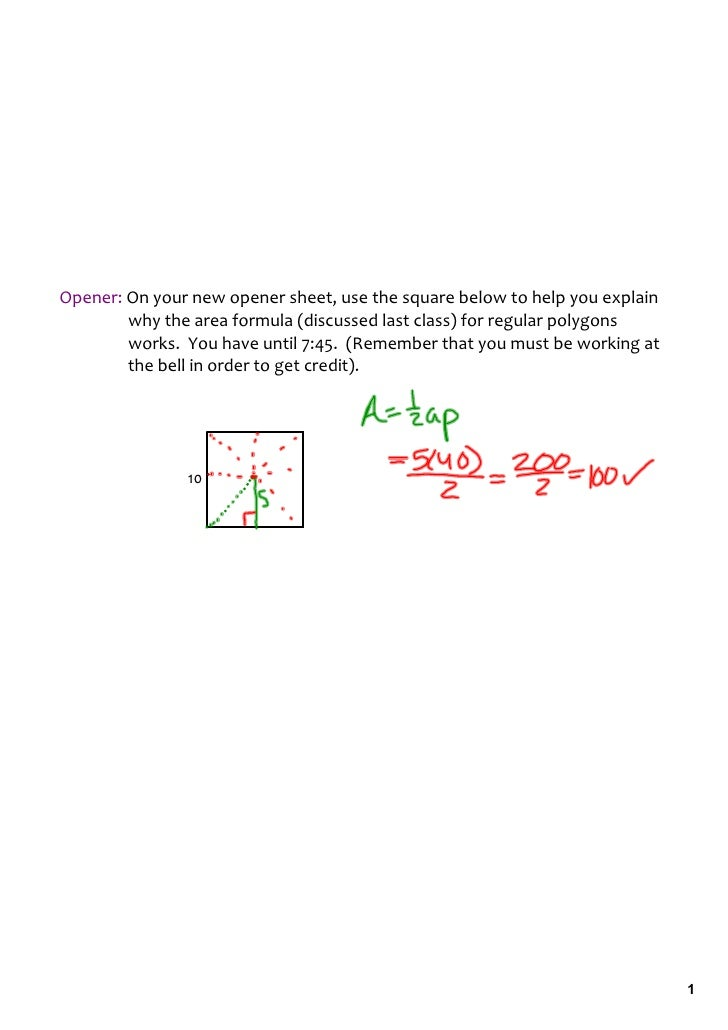 Opener: On your new opener sheet, use the square below to help you explain             why the area formula (discussed las...
