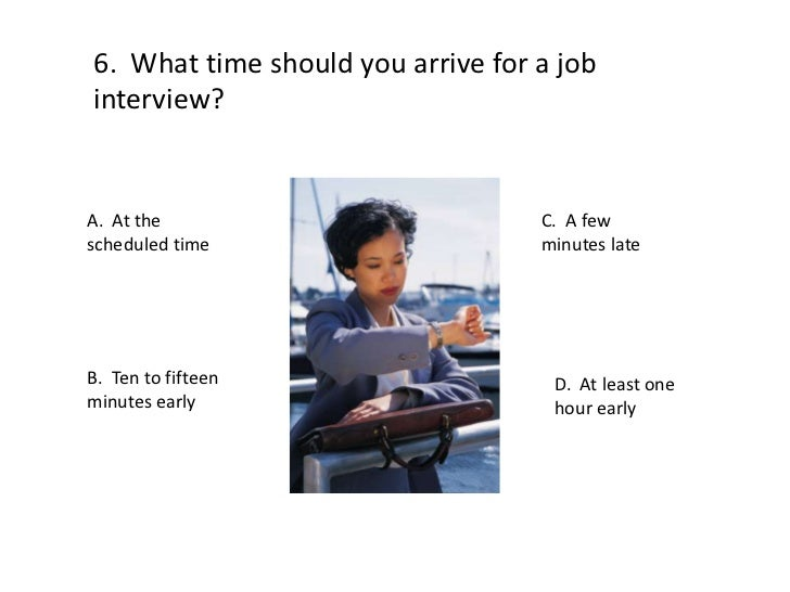 how early should you arrive for a job interview