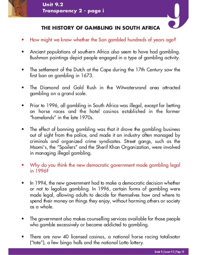 THE HISTORY OF GAMBLING IN SOUTH AFRICA • How might we know whether the San gambled hundreds of years ago? • Ancient popul...