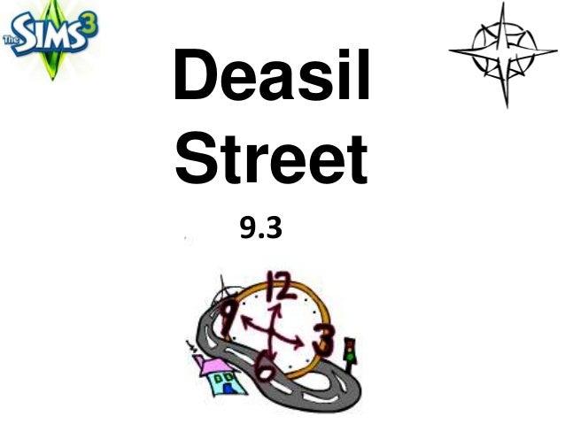 DeasilStreet  9.3