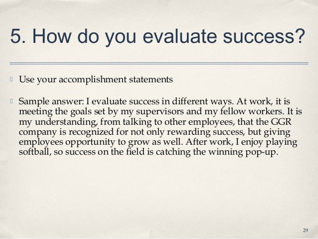 Perfect ... 29. 5. How Do You Evaluate Success? Within How Do You Evaluate Success