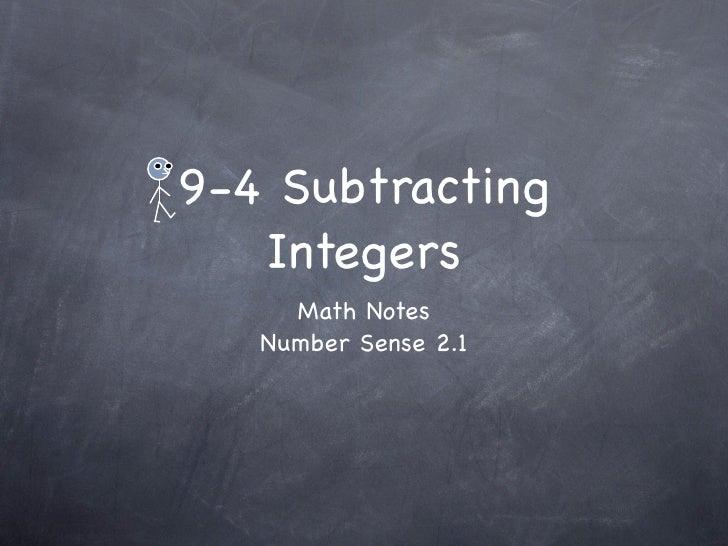 9-4 Subtracting    Integers      Math Notes    Number Sense 2.1