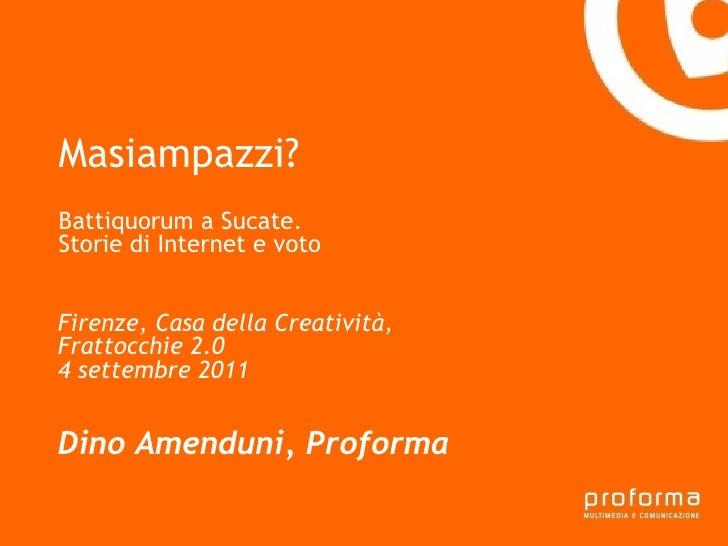 Strategia di comunicazione Gianni Florido e la Provincia di Taranto Masiampazzi? Battiquorum a Sucate.  Storie di Internet...