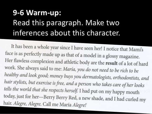 9-6 Warm-up:Read this paragraph. Make twoinferences about this character.