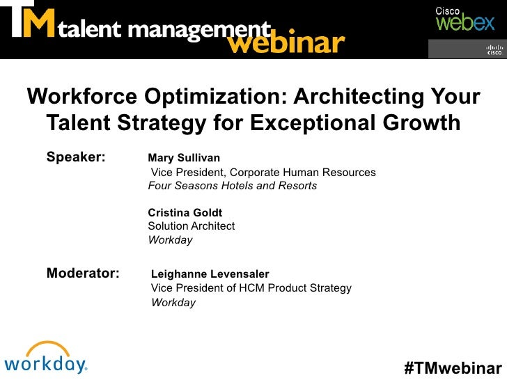 Workforce Optimization: Architecting Your Talent Strategy for Exceptional Growth Speaker:     Mary Sullivan              V...