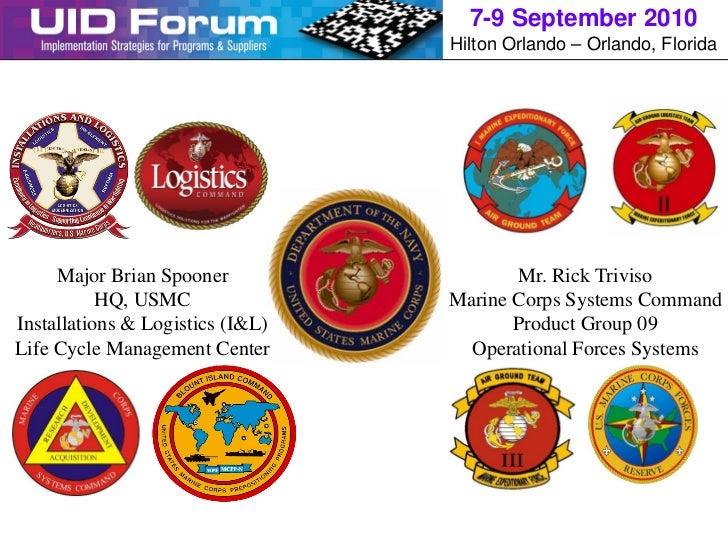 7-9 September 2010                                  Hilton Orlando – Orlando, Florida     Major Brian Spooner             ...