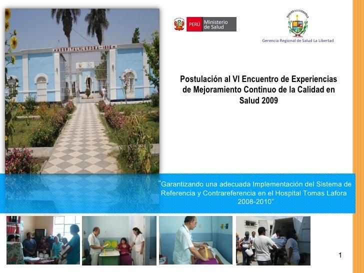 Postulación al VI Encuentro de Experiencias de Mejoramiento Continuo de la Calidad en Salud 2009 Foto: Amnistía Internacio...