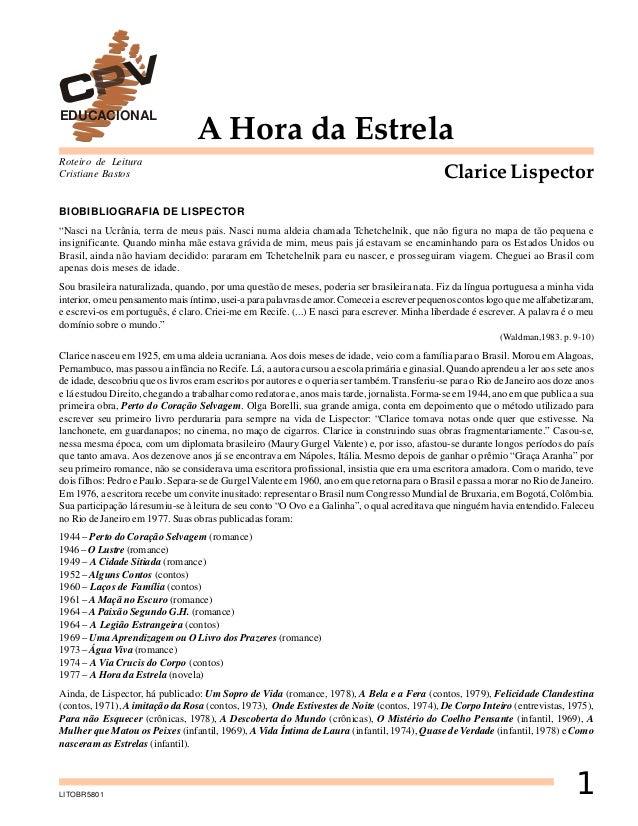 """EDUCACIONAL  A Hora da Estrela  Roteiro de Leitura Cristiane Bastos  Clarice Lispector  BIOBIBLIOGRAFIA DE LISPECTOR """"Nasc..."""