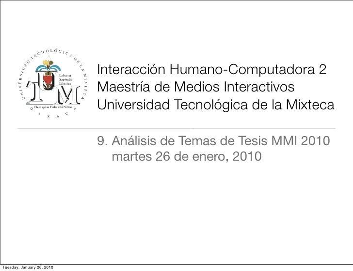 Interacción Humano-Computadora 2                             Maestría de Medios Interactivos                             U...
