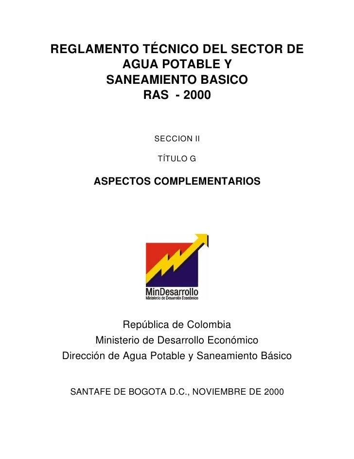 REGLAMENTO TÉCNICO DEL SECTOR DE        AGUA POTABLE Y      SANEAMIENTO BASICO           RAS - 2000                   SECC...