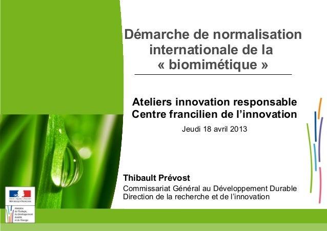 Ministère de l'Écologie, du Développement durable, et de l'Énergie www.developpement-durable.gouv.fr Démarche de normalisa...