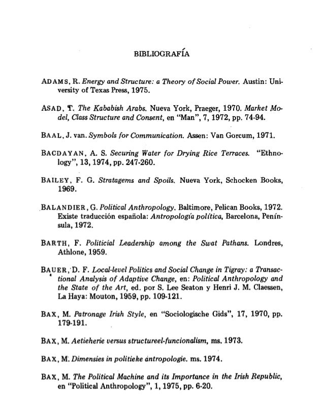 BIBLIOGRAFÍA  ADAMS,  R.  Energy and Structure:  a Theory of Social Power.  Austin:  Uni- versity of Texas Press,  1975.  ...