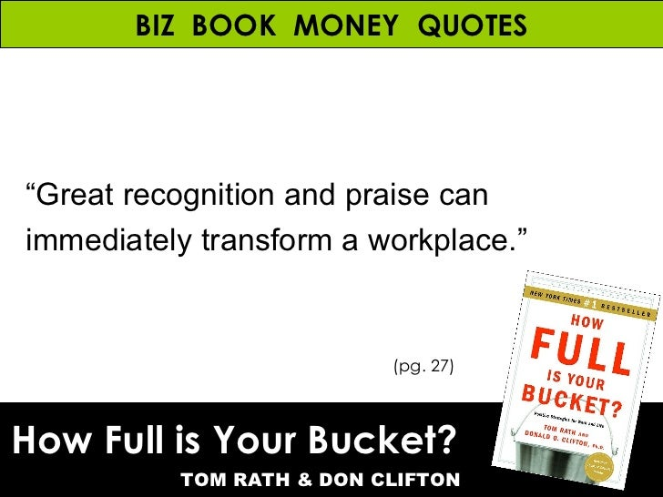 book report how full is your bucket Book report how full is your bucket positive strategies for work and life by tom rath and donald o clifton, phd donald clifton was a well-known psychologist and.