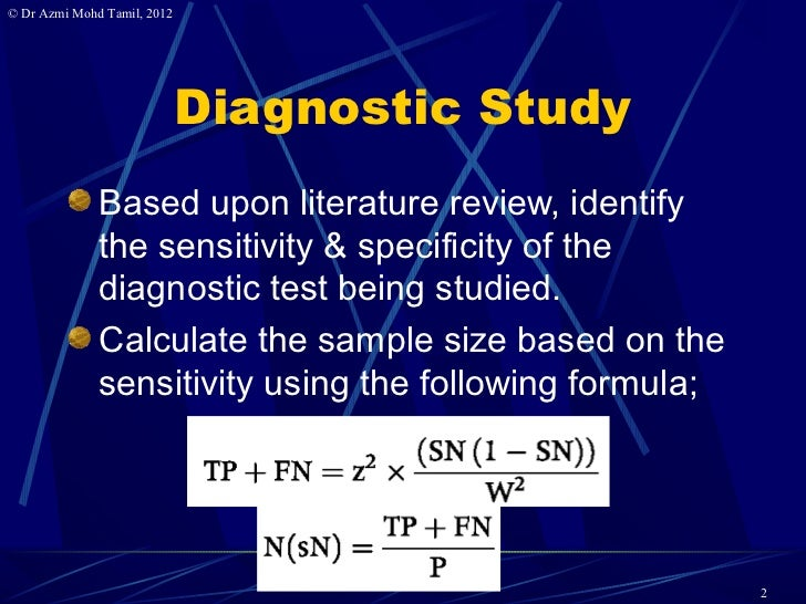 9. Calculate samplesize for diagnostic study.