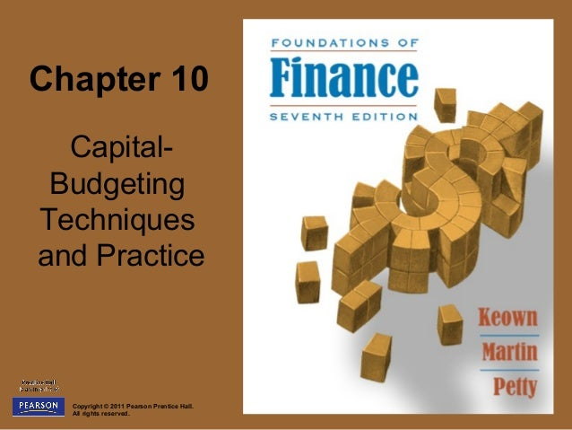 Chapter 10  Capital- BudgetingTechniquesand Practice  Copyright © 2011 Pearson Prentice Hall.  All rights reserved.