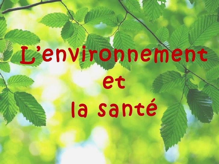 L'environnement  et  la santé