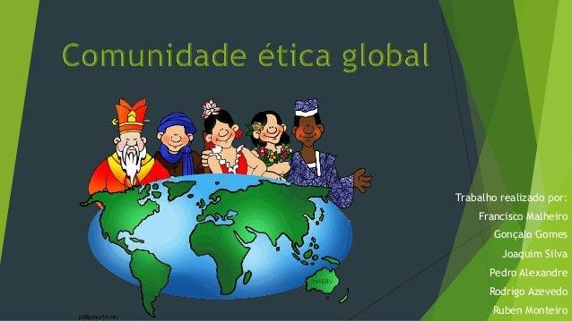 Trabalho realizado por: Francisco Malheiro Gonçalo Gomes Joaquim Silva Pedro Alexandre Rodrigo Azevedo Ruben Monteiro