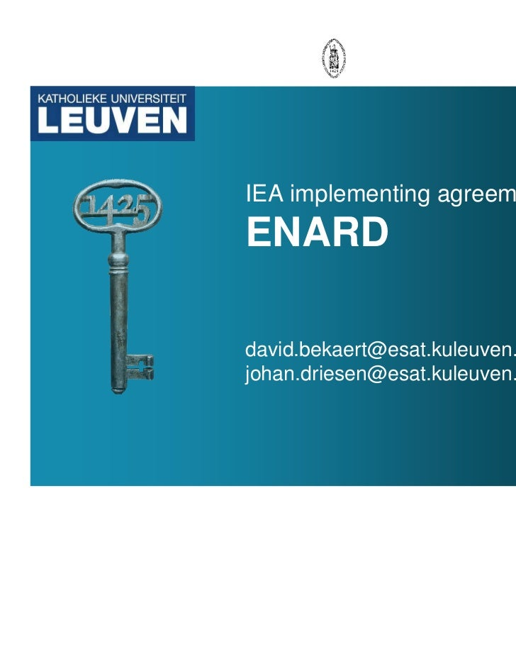 IEA implementing agreementENARDdavid.bekaert@esat.kuleuven.bejohan.driesen@esat.kuleuven.be