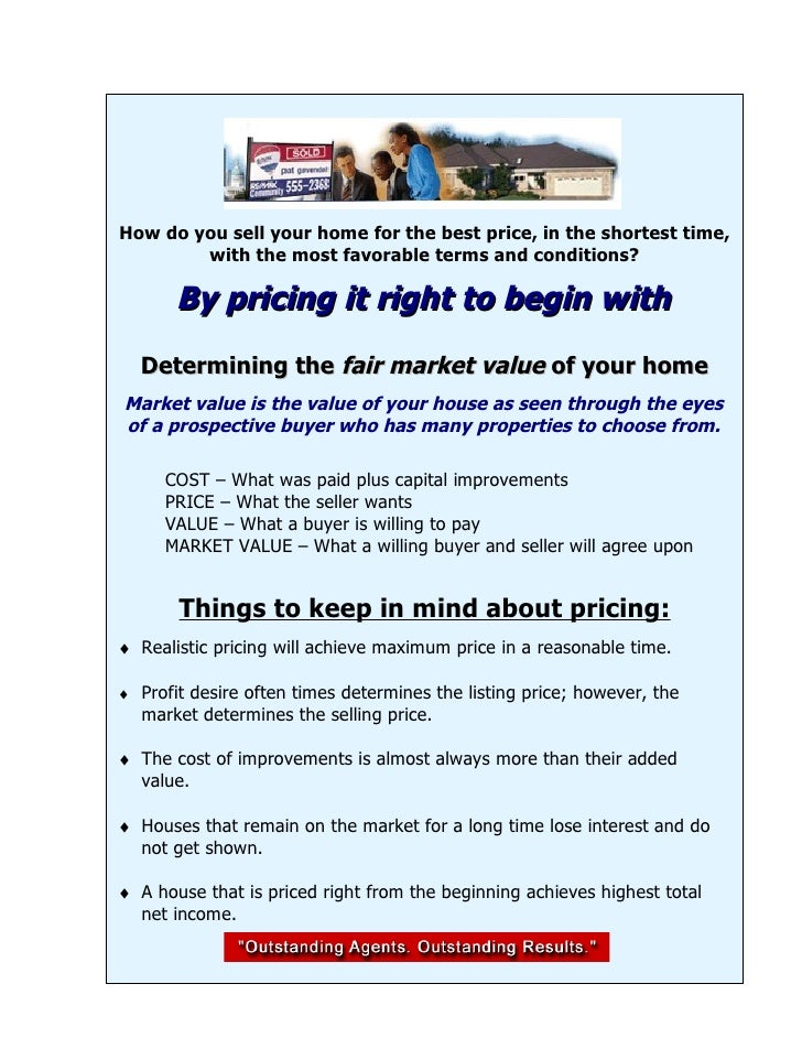 How do you sell your home for the best price, in the shortest time,         with the most favorable terms and conditions? ...