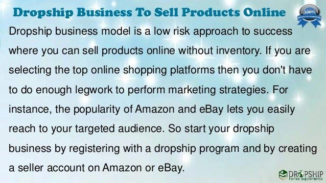 Dropship Business Helps You to Sell Products Online Without