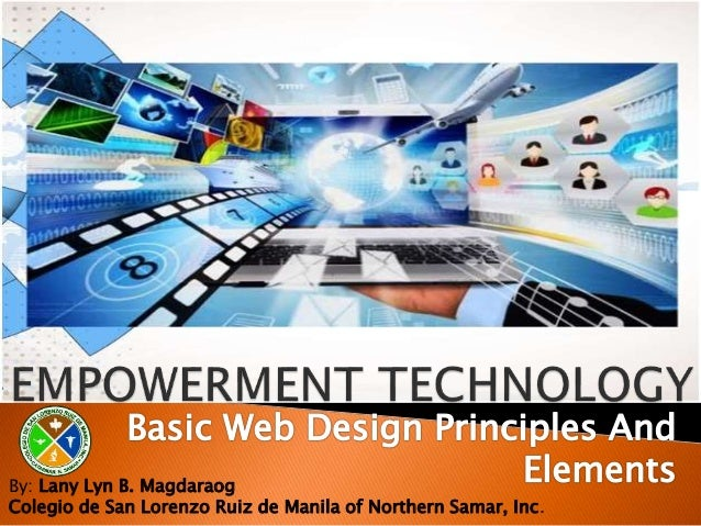 Empowerment Technology Basic Web Design Principles And Elements