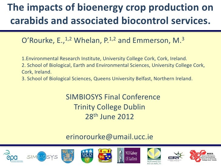 The impacts of bioenergy crop production on carabids and associated biocontrol services.   O'Rourke, E.,1,2 Whelan, P.1,2 ...