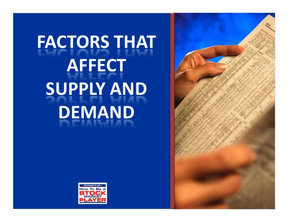 factors that influence demand for goods and services The demand for medical care factors that variables that influence the demand for medical services wants and that numerous goods and services.