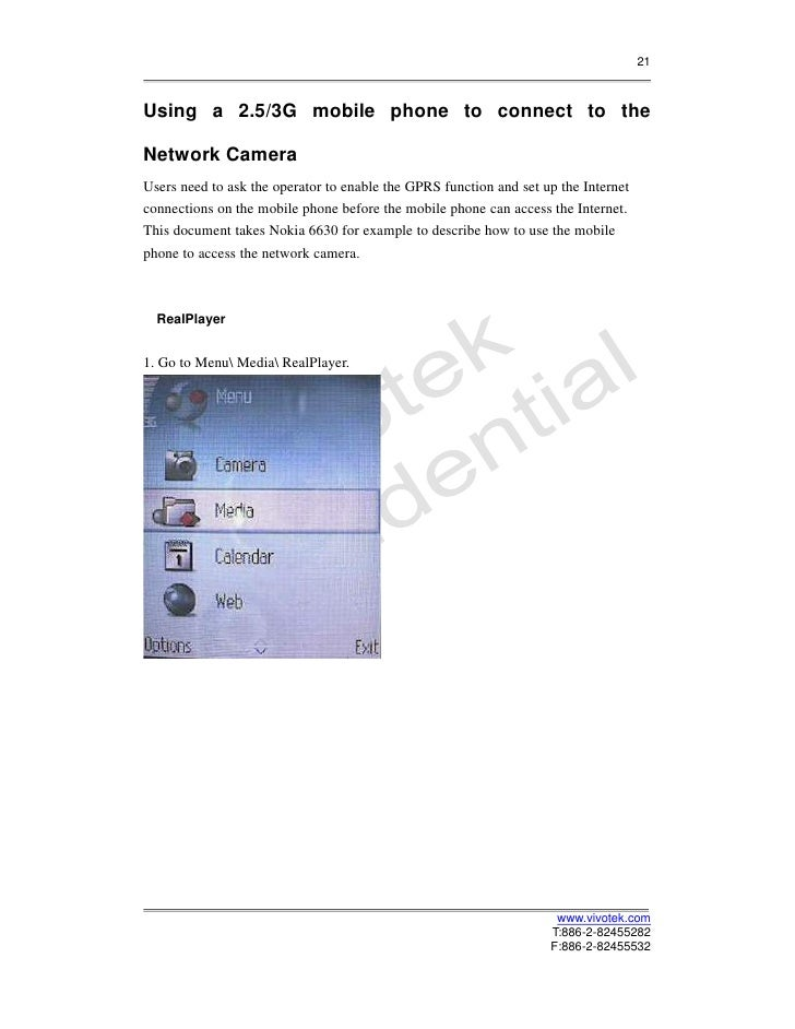 21Using a 2.5/3G mobile phone to connect to theNetwork CameraUsers need to ask the operator to enable the GPRS function an...