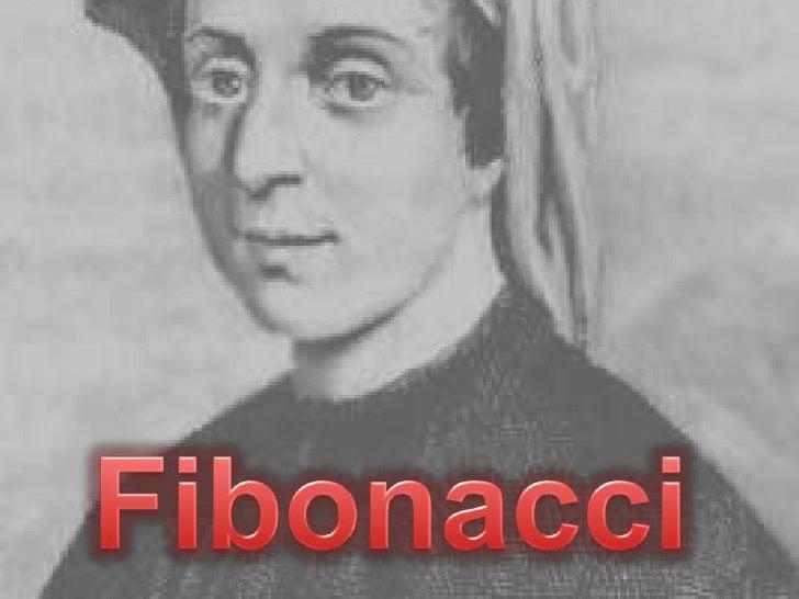  Introdução; Um resumo da história da vida de Fibonacci; A origem da sequência de Fibonacci; O numero de ouro (ou a ra...
