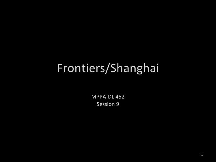 Frontiers/Shanghai MPPA-DL 452 Session 9