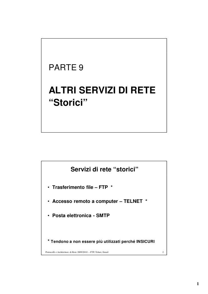 """PARTE 9     ALTRI SERVIZI DI RETE    """"Storici""""                              Servizi di rete """"storici""""    • Trasferimento f..."""