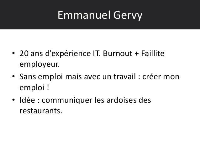 • 20 ans d'expérience IT. Burnout + Faillite employeur. • Sans emploi mais avec un travail : créer mon emploi ! • Idée : c...