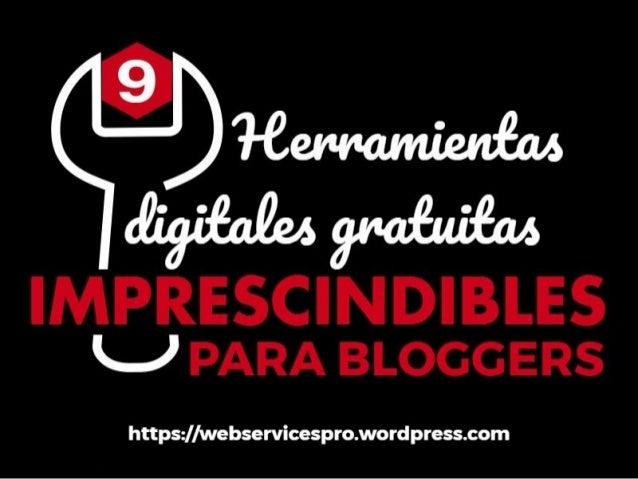 9 herramientas-digitales-gratuitas-imprescindibles-para-bloggers
