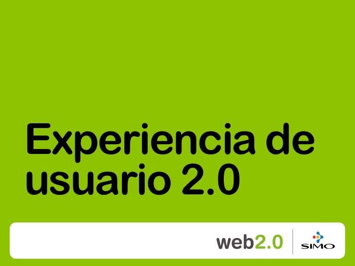 Experiencia de usuario 2.0