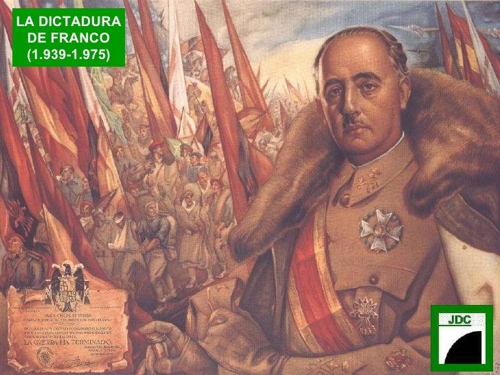 LA DICTADURA DE FRANCO (1.939-1.975)