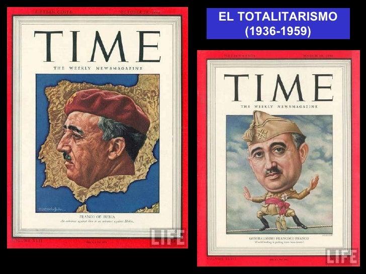 EL TOTALITARISMO (1936-1959)