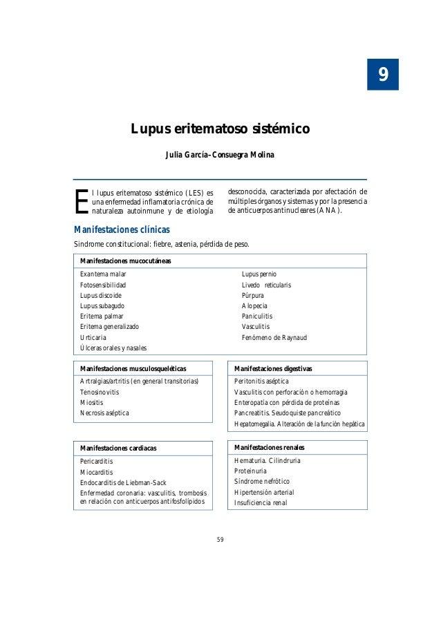 59 E l lupus eritematoso sistémico (LES) es una enfermedad inflamatoria crónica de naturaleza autoinmune y de etiología de...