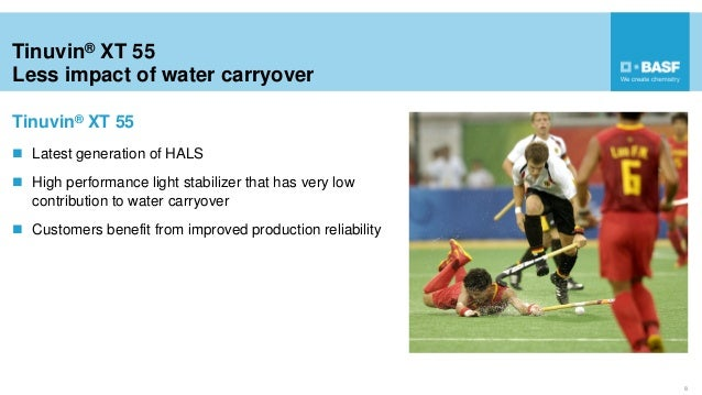 Tinuvin® XT 55 Less impact of water carryover 8  Latest generation of HALS  High performance light stabilizer that has v...