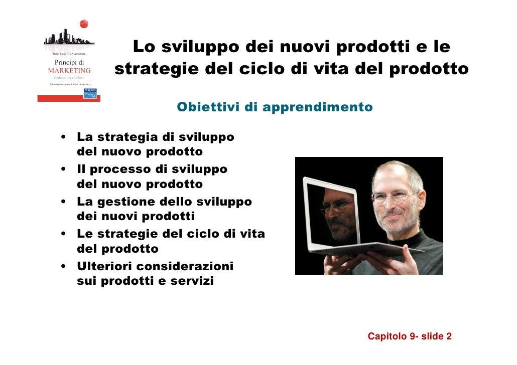 9 lo sviluppo dei nuovi prodotti e le strategie del ciclo di vita d…