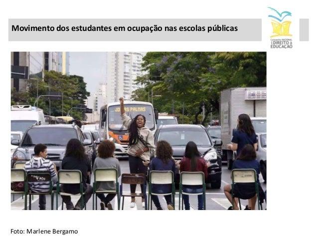 Movimento dos estudantes em ocupação nas escolas públicas