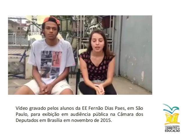 Vídeo gravado pelos alunos da Escola CAIC Maria Alves do Ceará – publicado no Facebook do CEDECA-CE. (Maio 2016).